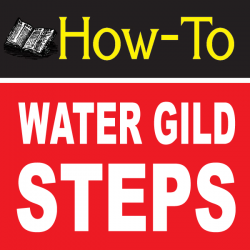 Water Gilding Basics
