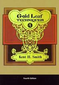 Gold Leaf, Best for Gold Leaf, Techniques by Kent Smith
